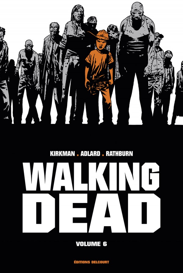 walking-dead-comics-volume-6-tpb-hardcover-cartonnee-prestige-303210