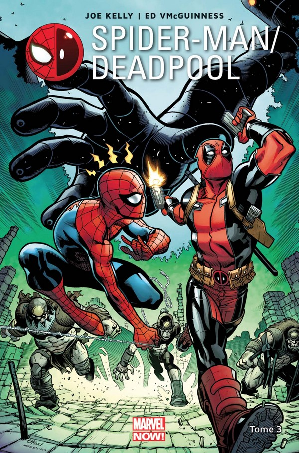 spider-man-deadpool-tome-3-vf
